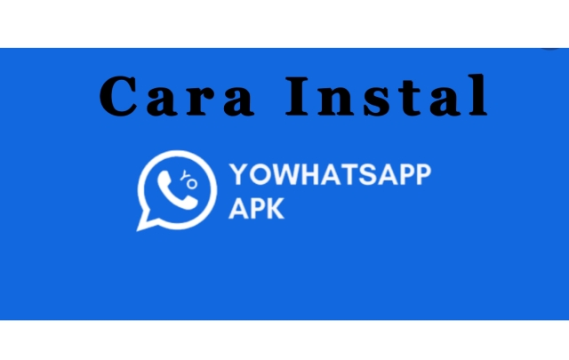 Cara Instal Aplikasi Yo WhatsApp