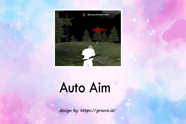 Auto Aim